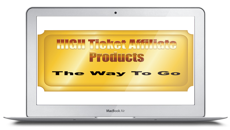 High Ticket Affiliate Products - The Way To Go - DM Online