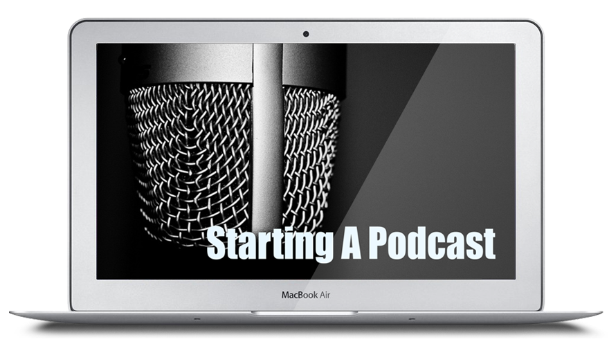 Starting a podcast what you need