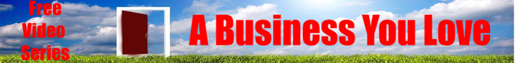 starting a business at 50+ Banner image of a door opening on a green landscape with the words A business you love and free video series in red.